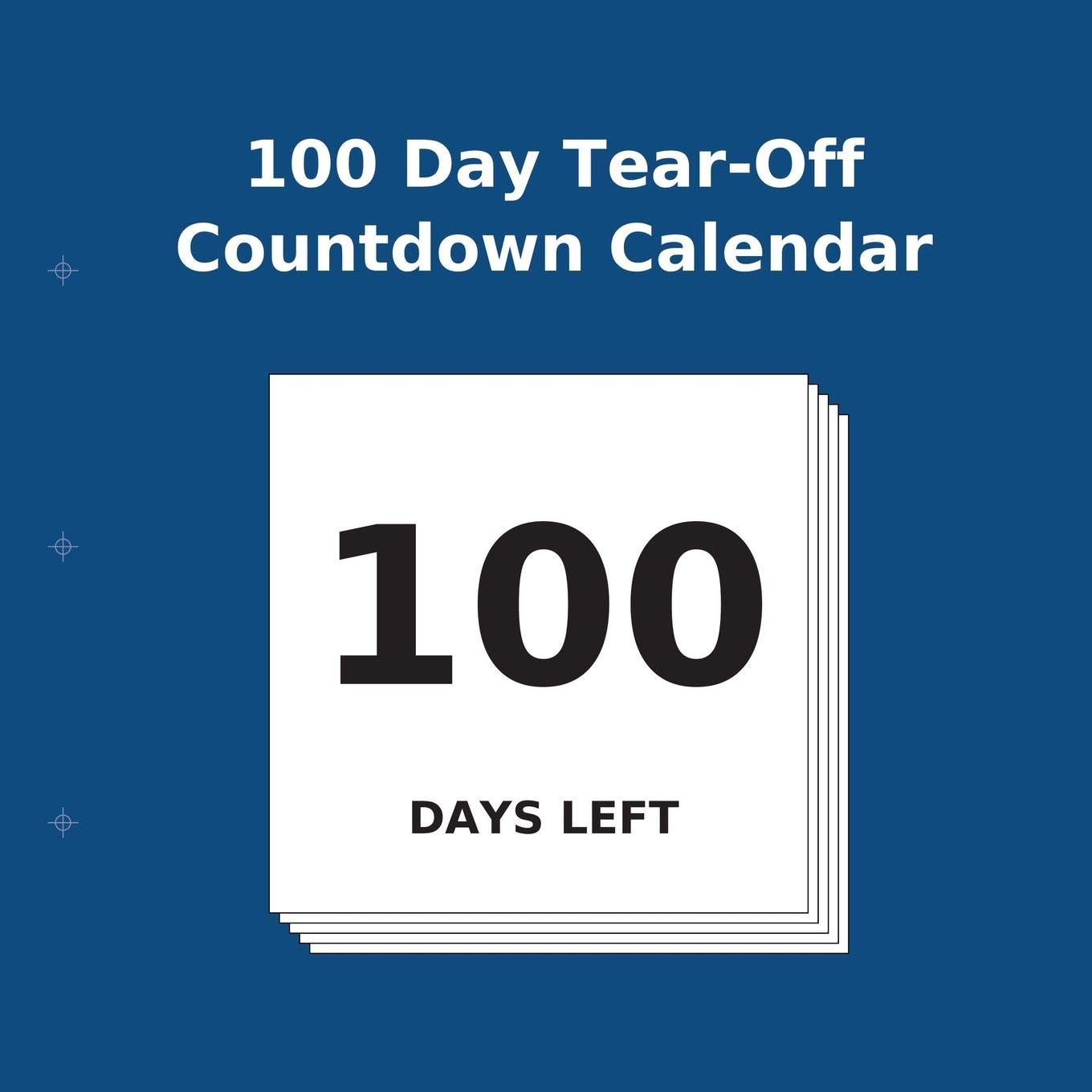 picture relating to Retirement Countdown Calendar Printable named : 100 Working day Tear-Off Countdown Calendar