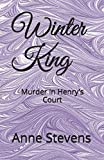 img - for Winter King: Murder in Henry's Court (Tudor Crimes) book / textbook / text book