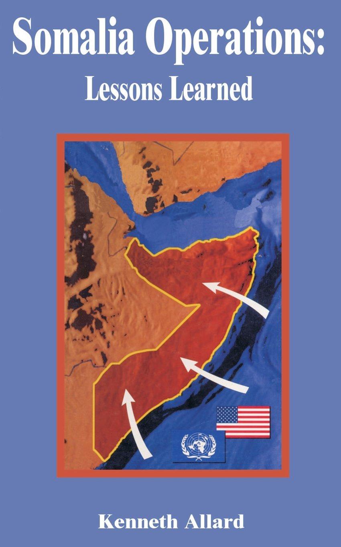 Somalia Operations: Lessons Learned ebook