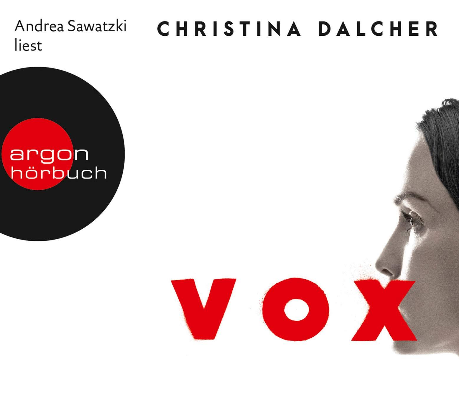 Vox Amazonde Christina Dalcher Andrea Sawatzki Marion Balkenhol