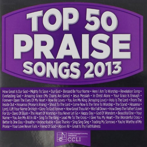 Top 50 Praise Songs 2013 by Capitol Christian Distribution