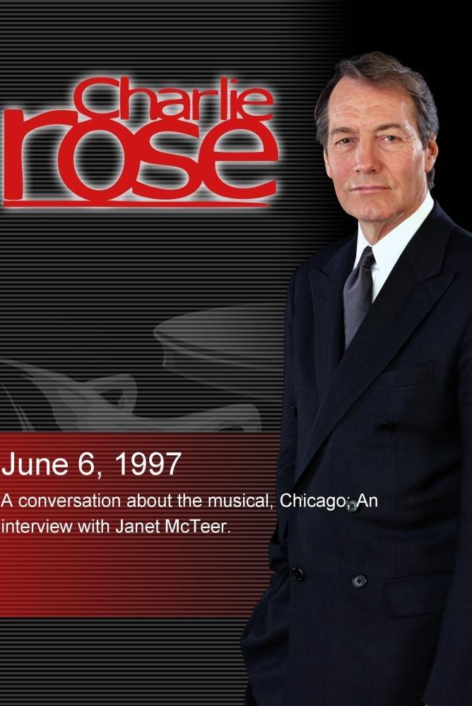 Charlie Rose with Ann Reinking, Walter Bobbie, Joel Grey & James Naughton; Janet McTeer (June 6, 1997)