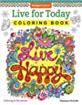 Live for Today Coloring Book (Colorin...