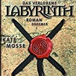 Das verlorene Labyrinth | Kate Mosse