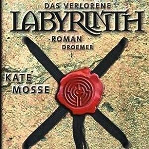 Das verlorene Labyrinth Hörbuch