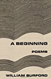 A Beginning, William Burford, 0393042790