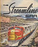 The Streamline Era, Robert Reed, 0870950533