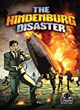 The Hindenburg Disaster (Disaster Stories)