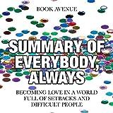Summary of Everybody, Always