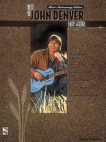 - The Best of John Denver: Easy Guitar
