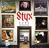 Babe: The Collection /  Styx