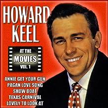 Howard Keel at the Movies, Vol. 1