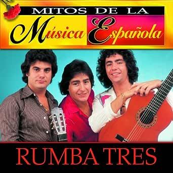 Mitos de la Musica Española : Rumba Tres de Rumba Tres en Amazon Music - Amazon.es