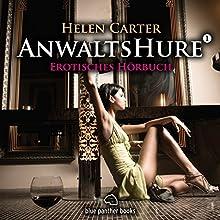 Anwaltshure 1: Erotisches Hörbuch Hörbuch von Helen Carter Gesprochen von: Magdalena Berlusconi