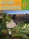 Histoire géographie 6e : Programmes 2009 par Azzouz