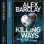 Killing Ways | Alex Barclay