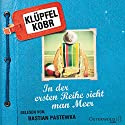 In der ersten Reihe sieht man Meer Audiobook by Volker Klüpfel, Michael Kobr Narrated by Bastian Pastewka