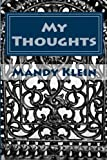 My Thoughts, mandy klein, 1477514821