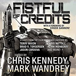 A Fistful of Credits: Stories from the Four Horsemen Universe