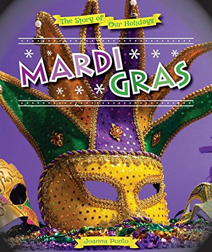 Mardi Gras (Story of Our Holidays)
