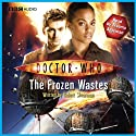 Doctor Who: The Story of Martha - The Frozen Wastes Audiobook by Robert Shearman Narrated by Freema Agyeman