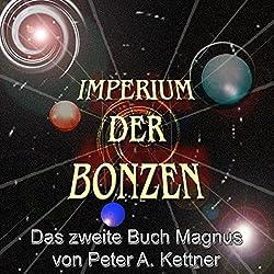 Das zweite Buch Magnus (Imperium der Bonzen)