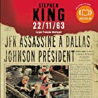 22/11/63 Audiobook by Stephen King Narrated by François Montagut