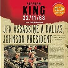 22/11/63 | Livre audio Auteur(s) : Stephen King Narrateur(s) : François Montagut