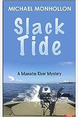 Slack Tide (A Manatee River Mystery) Kindle Edition