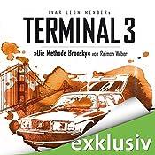 Die Methode Bronsky (Terminal 3 - Folge 5) | Ivar Leon Menger, Raimon Weber