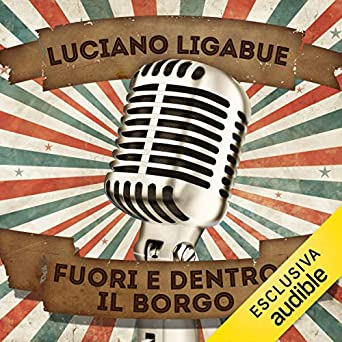 Dentro E Fuori Genova.Amazon Com Fuori E Dentro Il Borgo Audible Audio Edition