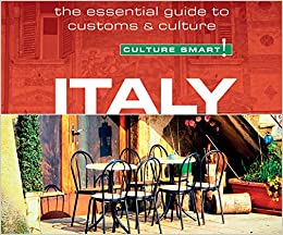 Book Italy - Culture Smart!: The Essential Guide to Customs & Culture