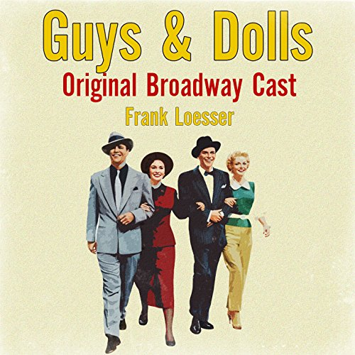 Guys & Dolls Original Broadway...