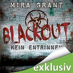 Blackout (The Newsflesh Trilogy 3)