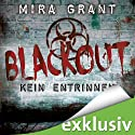 Blackout (The Newsflesh Trilogy 3) Audiobook by Mira Grant Narrated by Tanja Geke