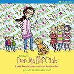 Beste Freundinnen und der Banden-Zoff (Der Muffin-Club 9) | Katja Alves