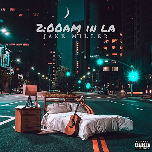 jake miller 2 00am in la