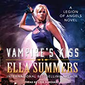 Vampire's Kiss: Legion of Angels Series, Book 1 | Ella Summers
