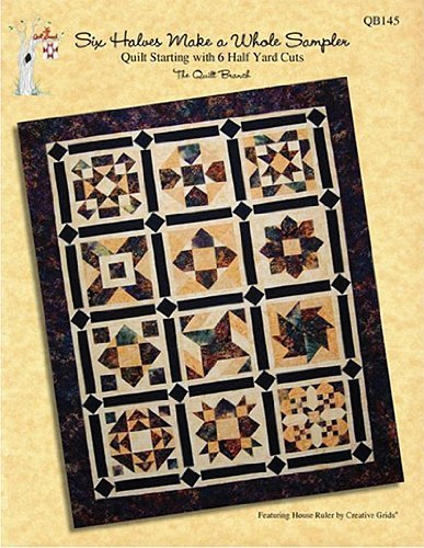 Six Halves Make a Whole Sampler: Quilt Starting with 6 Half Yard Cuts ebook
