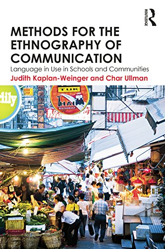 Methods for the Ethnography of Communication: Language in Use in Schools and Communities Pdf