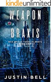 Weapon of Braxis (War of the Three Planets Book 2)