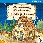 Die schönsten Märchen der Brüder Grimm |  Brüder Grimm