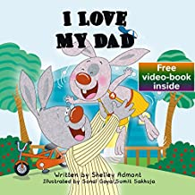 I LOVE MY DAD (I Love to...Bedtime stories children's books collection Book 8)