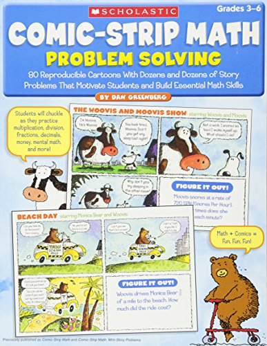 Comic-Strip Math: Problem Solving: 80 Reproducible Cartoons With Dozens and Dozens of Story Problems That Motivate Students and Build Essential Math - Problem Solving Books Math