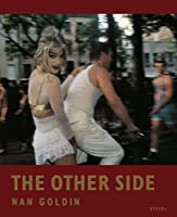 Nan Goldin: The Other
