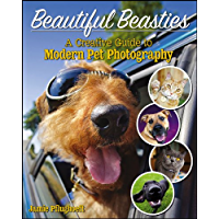 Beautiful Beasties: A Creative Guide to Modern Pet Photography book cover