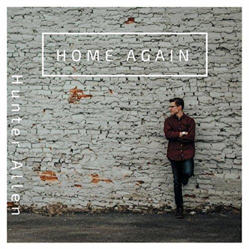 Hunter Allen - Home Again EP (2018)