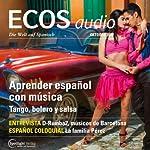 ECOS audio - Aprender español con música. 10/2013: Spanisch lernen Audio - Spanisch lernen mit Musik |  div.