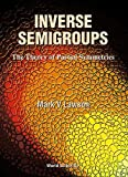 img - for Inverse Semigroups: The Theory of Partial Symmetries book / textbook / text book