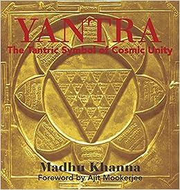 Yantra: The Tantric Symbol of Cosmic Unity